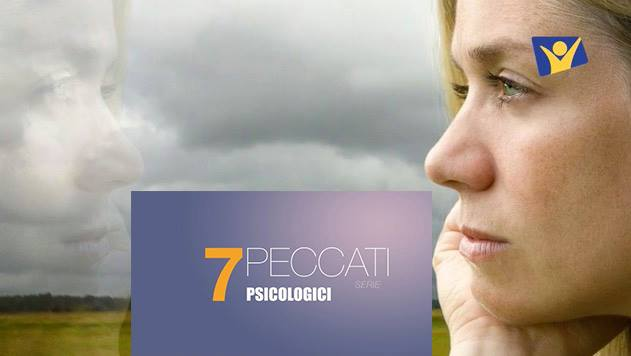I 7 peccati psicologici capitali