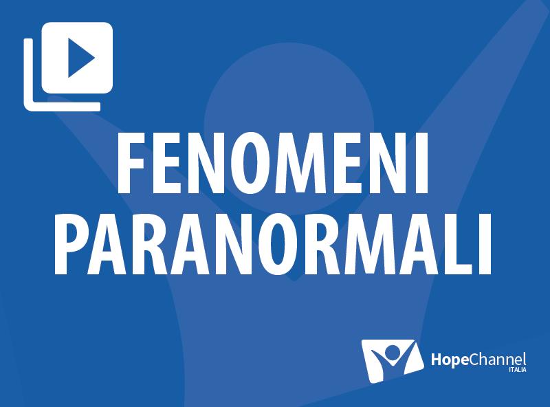 Fenomeni Paranormali