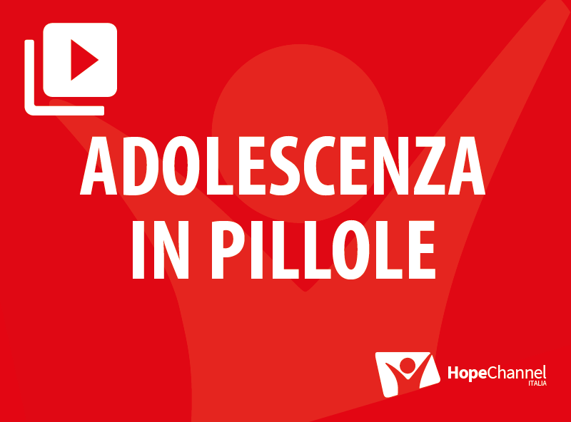 Adolescenza in pillole